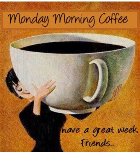 monday morning coffee happy monday friends no pin