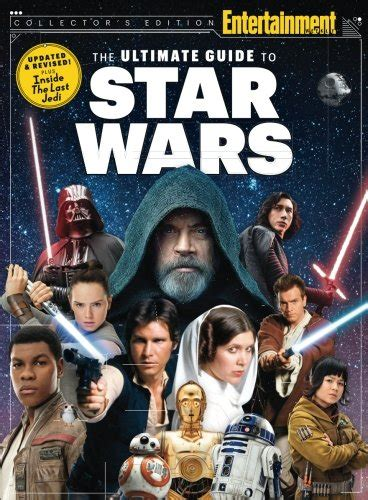 entertainment weekly the ultimate 1683307860 entertainment weekly the ultimate guide to star wars updated revised inside the last jedi