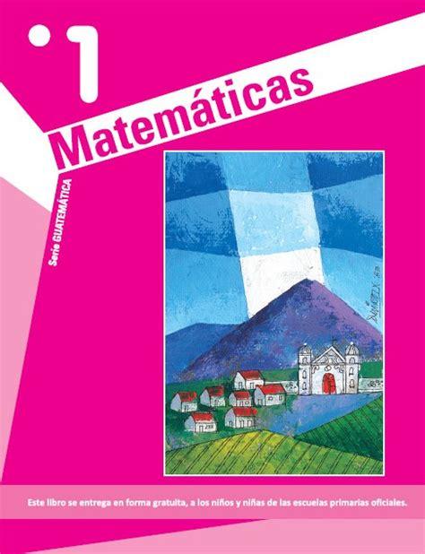 libro matemticas 1 primaria libro de actividades y ejercicios de matem 225 ticas para primer grado material educativo