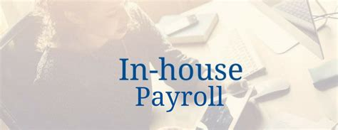 in house solutions in house payroll from our payroll solutions ebook employers resource