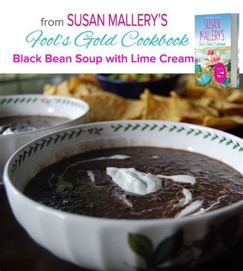 bean soup books 15 best images about susan mallery s fool s gold cookbook