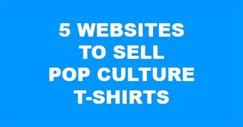 Kaos T Shirt Pop Culture 05 5 websites to sell pop culture t shirts the shirt list