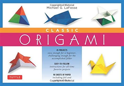 origami for 7 year olds michael g lafosse author profile news books and