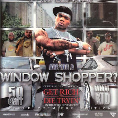 50 cent window shopper 50 cent window shopper by 50 cent song list