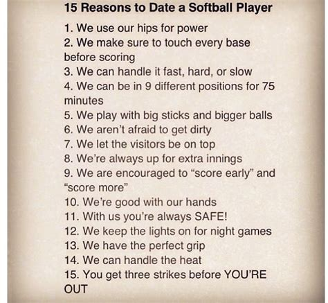 8 Reasons To Date A Than You by 15 Reasons To Date A Softball Player Humor
