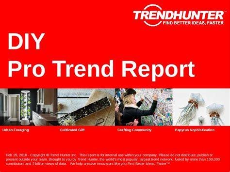 diy trends custom diy trend report custom diy market research