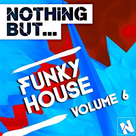 funky house va nothing but funky house vol 6 2015 320kbpshouse net
