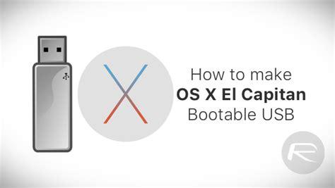 Usb Bootable Osx El Capitan 10105 make os x el capitan bootable usb flash drive here s how