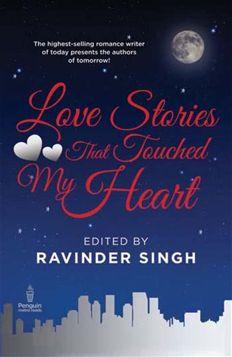 love stories  touched  heart  ravinder singh metro reads indian fiction