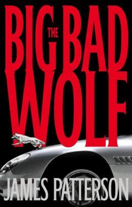 the big bad wolf series 9 the big bad wolf alex cross series 9 by patterson