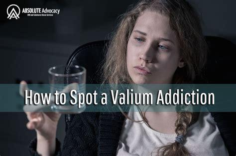 Detox Valium Addiction by How To Spot A Valium Addiction Absolute Advocacy