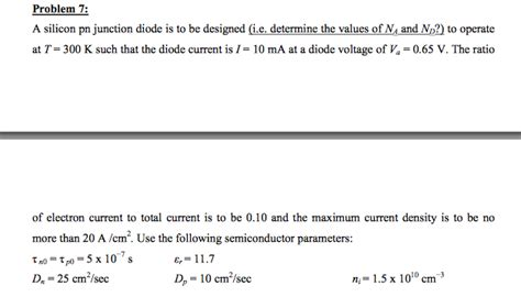 pn junction questions and answers problem 7 a silicon pn junction diode is to be des chegg