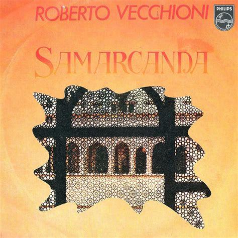 samarcanda testo canzone samarcanda roberto vecchioni cantautorato italiano
