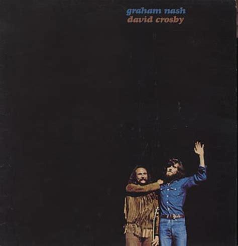 david crosby page 43 crosby nash graham nash david crosby 3rd uk vinyl lp