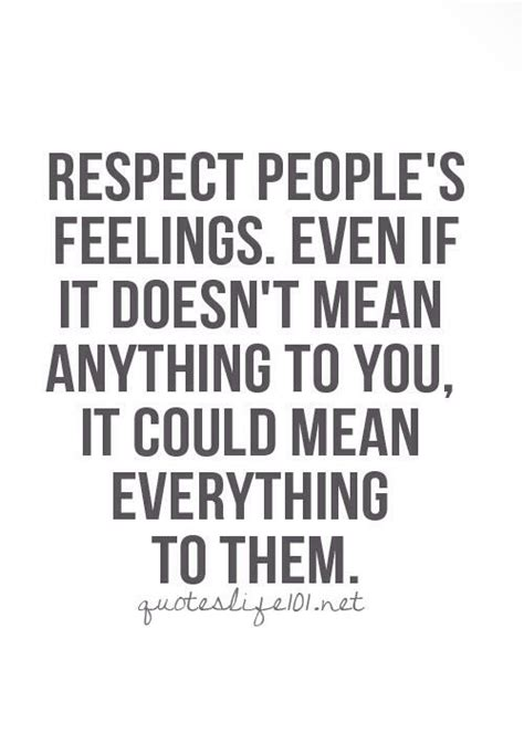 7 Times It Doesnt Pay To Be Girly by Best 25 Respect Others Quotes Ideas On