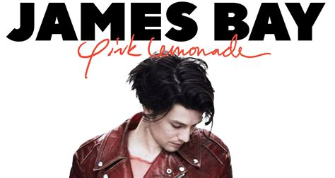 download mp3 album james bay james bay debuts pink lemonade from new album electric
