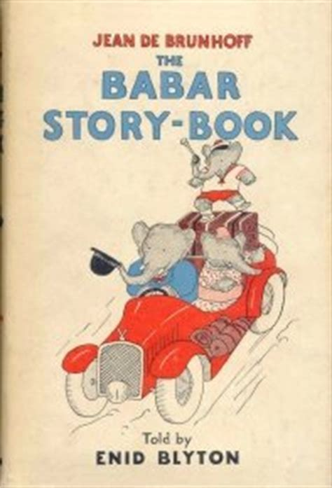 babar all stories the the babar story book by enid blyton