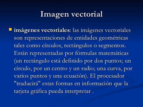 imagenes vectoriales y raster imagen vectorial y raster