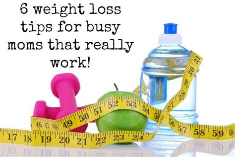 6 weight loss tips that work 6 weight loss tips for busy that really work