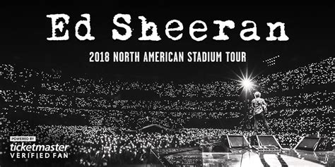 Ed Sheeran 2018 North American Stadium Tour Verifiedfan