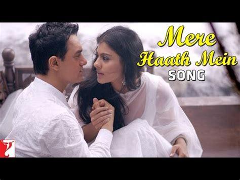 judul film india terbaru aamir khan mere haath mein deleted song fanaa aamir khan