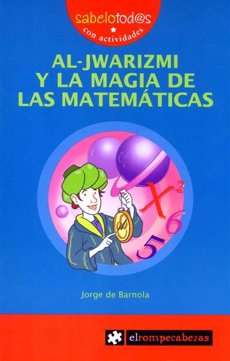 libro el libro de matematicas libros divulgaci 243 n matem 225 ticas matemolivares
