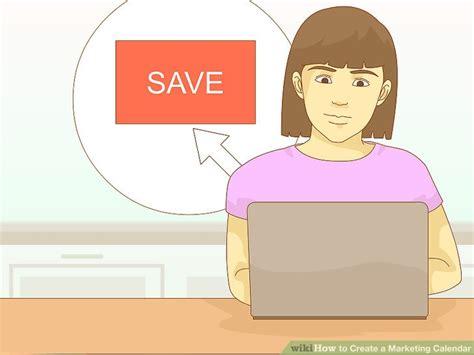 how to make a marketing calendar how to create a marketing calendar with pictures wikihow