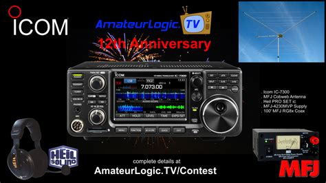 Station Great Giveaway - amateurlogic tv 12th anniversary contest qrz forums