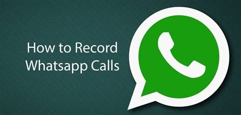 how to record a call on android how to record whatsapp calls with android iphone devices
