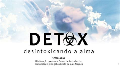 Detox Alma by Soul Detox Desintoxicando A Alma