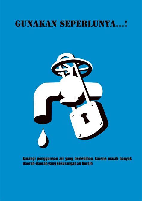 membuat poster hemat air hemat air by arbox92 on deviantart