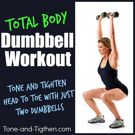 full body workout with dumbbells and bench total body dumbbell workout from tone and tighten com