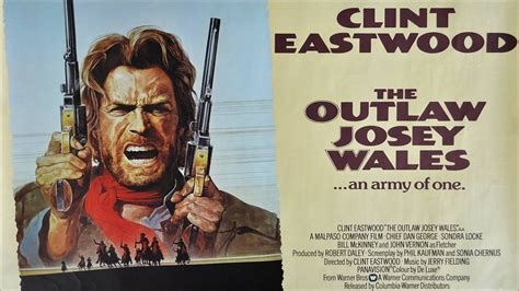 outlaw josey wales  clint eastwood killcount
