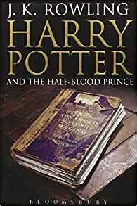 harry potter and the half blood prince series 6 harry potter and the half blood prince the harry potter