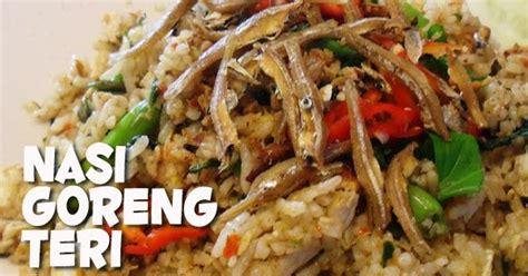 resep nasi goreng teri resep masakan praktis rumahan