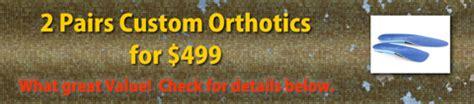 Orthotics Kitchener Waterloo by Custom Orthotic Best Price Guarantee Dr Jason Nyman