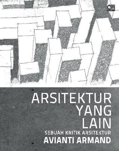 Buku Terlaris Komposisi Arsitektur 1 jual buku arsitektur yang sebuah kritik arsitektur oleh avianti armand gramedia digital