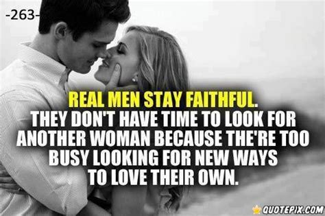 real men quotes on pinterest real men stay faithful quotepix com quotes pictures