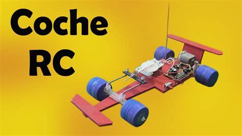 como hacer un carro de c 243 mo como aser un carro facil de aser coche a remoto