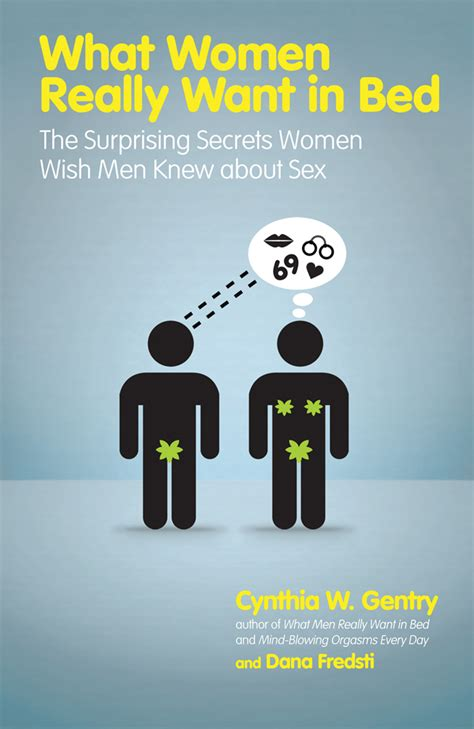 what do women want in bed what women really want in bed by cynthia w gentry and