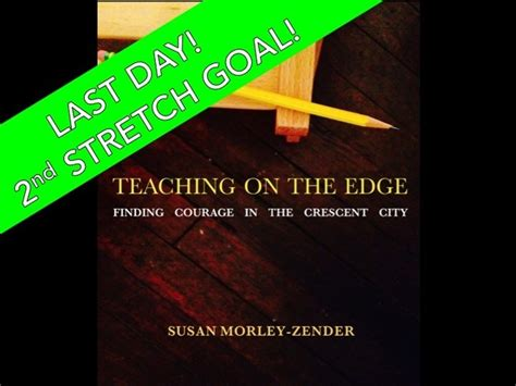 finding the edge my on the books teaching on the edge finding courage in the crescent city