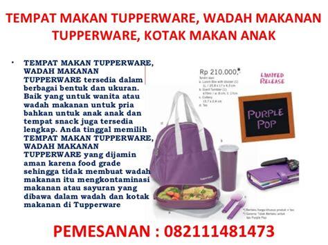 Tupperware Wadah Makan tempat makan tupperware wadah makanan tupperware kotak