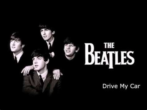 drive my car lyrics beatles baby you can drive my car youtube