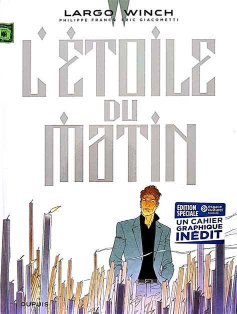 largo winch 21 letoile du 2800168617 largo winch 21 l 233 toile du matin