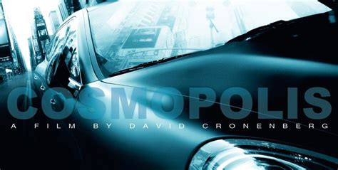 cosmopolis movie cosmopolis trailer