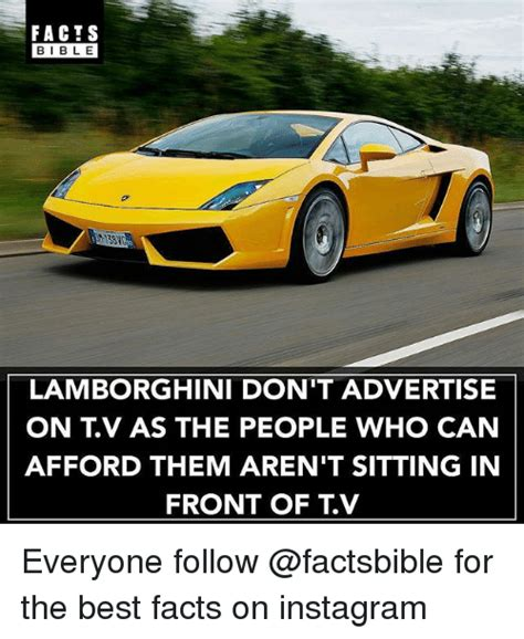 Facts On Lamborghini Facts Bible Bib L E Lamborghini Don T Advertise On Tv As