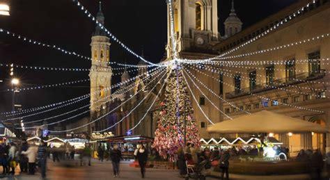 imagenes navidad zaragoza mercado de navidad en zaragoza mercados de navidad 2017