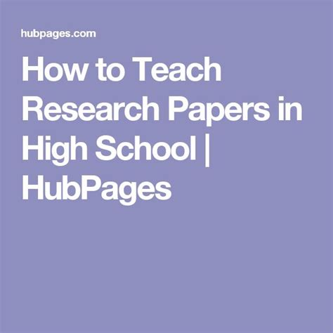 How To Write A Research Paper In High School by Best 25 Research Paper Ideas On High School