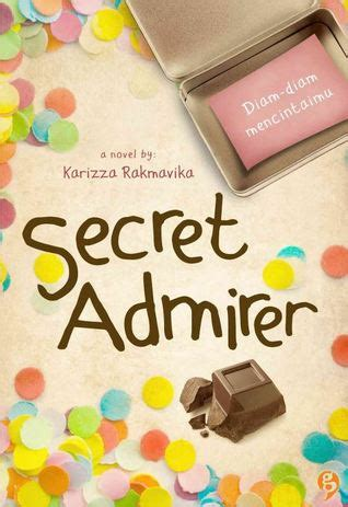 from secret admirer secret admirer quotes quotesgram