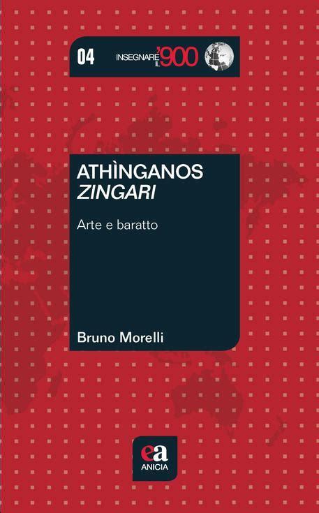 libro zingari athing 224 nos zingari libro sui rom libri ansa it